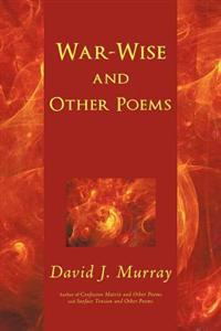 War-Wise and Other Poems