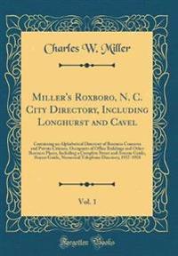 Miller's Roxboro, N. C. City Directory, Including Longhurst and Cavel, Vol. 1