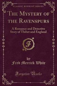 The Mystery of the Ravenspurs