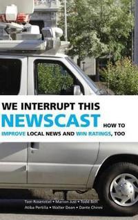 We Interrupt This Newscast