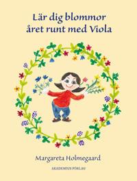Lär dig blommor året runt med Viola
