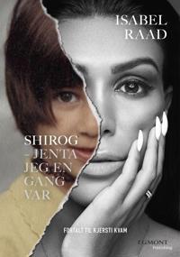 Shirog; jenta jeg en gang var