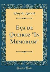 """Eça de Queiroz """"In Memoriam"""" (Classic Reprint)"""