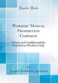 Workers' Manual Prohibition Campaign