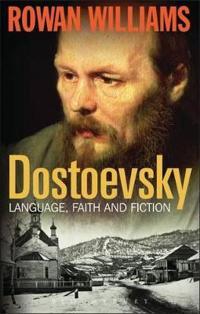 Dostoevsky - language, faith and fiction