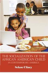 Socialization of the African American Child: