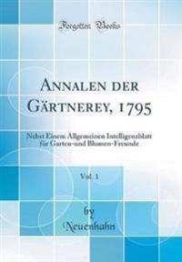 Annalen der Gärtnerey, 1795, Vol. 1