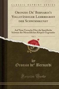 Oronzio De' Bernardi's Vollständiger Lehrbegriff der Schwimmkunst, Vol. 1