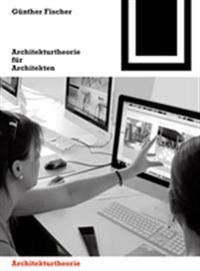 Architekturtheorie Für Architekten