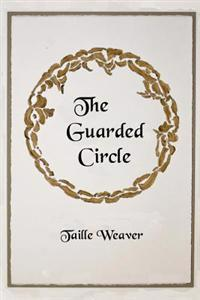 The Guarded Circle: Ahna and the Goddess of Sustainability
