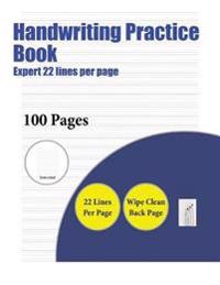 Handwriting Practice Book (Expert 22 Lines Per Page)