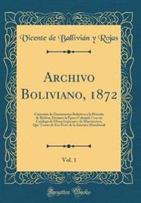 Archivo Boliviano, 1872, Vol. 1