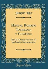 Manual Romano Toledano, y Yucateco