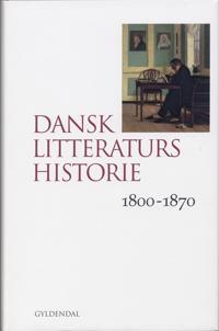 Dansk litteraturs historie-1800-1870
