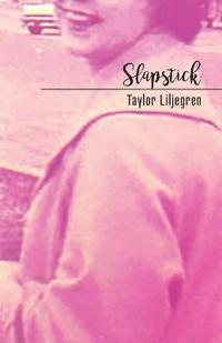 Slapstick: The Lucy Poems