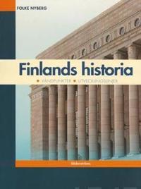 Finlands historia, vändpunkter, utvecklingslinjer