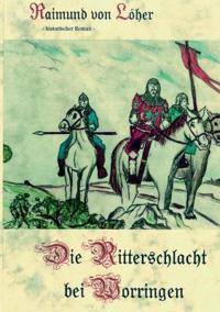Die Ritterschlacht bei Worringen