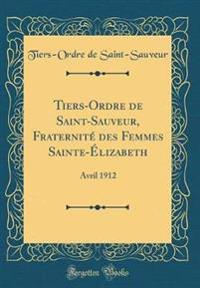 Tiers-Ordre de Saint-Sauveur, Fraternité des Femmes Sainte-Élizabeth