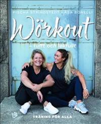 Wörkout - tufft och lekfullt : träningsboken för alla