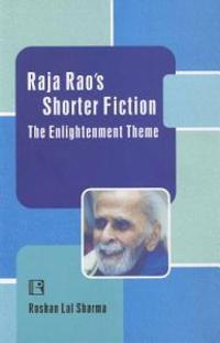 Raja Rao's Shorter Fiction