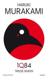 1Q84 : tredje boken - Haruki Murakami | Laserbodysculptingpittsburgh.com