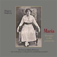 Maria : Sveriges ryska prinsessa