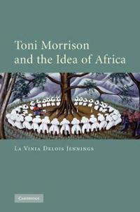 Toni Morrison and the Idea of Afirca