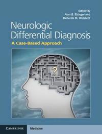 Neurologic Differential Diagnosis: A Case-Based Approach