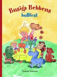Busiga Bebbens bullfest