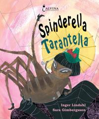 Spinderella Tarantella