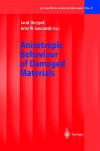 Anisotropic Behaviour of Damaged Materials