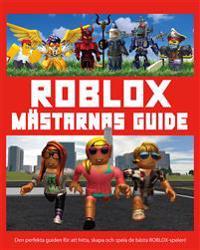Roblox: Mästarnas guide