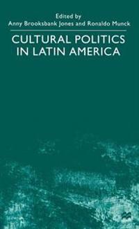 Cultural Politics in Latin America