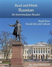 READ AND THINK RUSSIAN AN INTERMEDIATE R