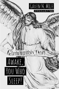Awake, You Who Sleep