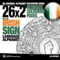 26x2 Intricate Colouring Pages with the Irish Sign Language Alphabet