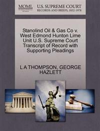 Stanolind Oil & Gas Co V. West Edmond Hunton Lime Unit U.S. Supreme Court Transcript of Record with Supporting Pleadings