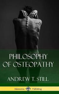 Philosophy of Osteopathy (Hardcover)