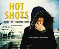 Hot shots : enkla tips för bättre bilder