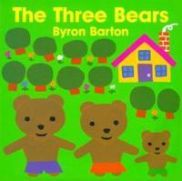 The Three Bears Board Book - Byron Barton  Byron Barton - böcker (9780694009985)     Bokhandel