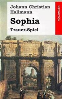Sophia: Trauer-Spiel