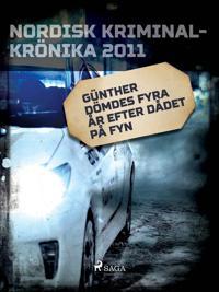 Günther dömdes fyra år efter dådet på Fyn