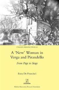 A 'new' Woman in Verga and Pirandello