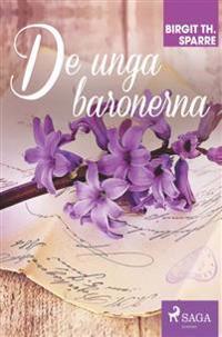 De unga baronerna - Birgit Th. Sparre | Laserbodysculptingpittsburgh.com