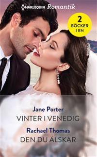 Vinter i Venedig ; Den du älskar - Jane Porter, Rachael Thomas pdf epub