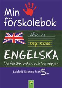 Min förskolebok. Engelska : de första orden och begreppen