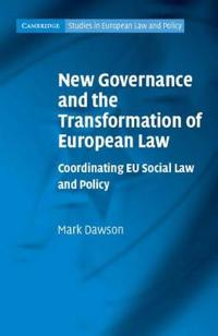 New Governance and the Transformation of European Law