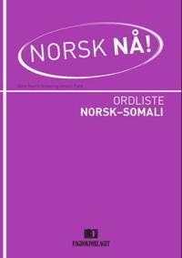 Norsk nå!: ordliste norsk-somali