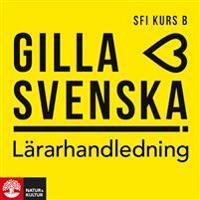 Gilla svenska B Lärarhandledning Webb - Sanna Lundgren, Caroline Croona pdf epub