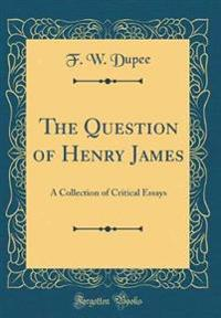 The Question of Henry James